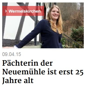 Pächterin der Neuemühle ist erst 25 Jahre alt